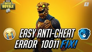 FIX Easy Anti-Cheat Error 10011 in Fortnite Battle Royale - [Season 10]