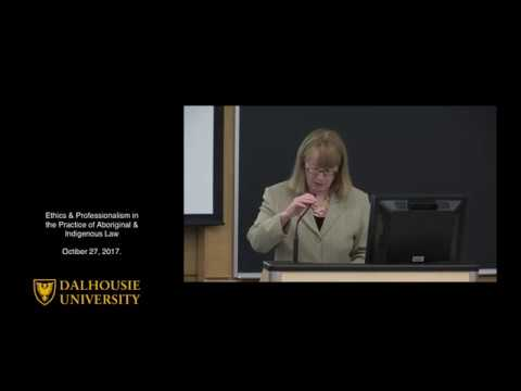 Ethics and Professionalism in the Practice of Aboriginal & Indigenous Law