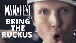 Manafest - Bring The Ruckus (Official Music Video)