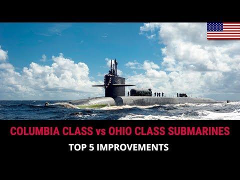 COLUMBIA CLASS Vs  OHIO CLASS SUBMARINES