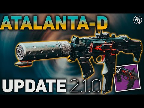 Atalanta-D Year 2 (SMG Buff 2.1.0)   Destiny 2 Black Armory