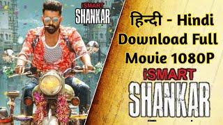 how-to-download-ismart-shankar-full-movie-hindi-dubbed-ram-puri-jagannath-nidhi-agarwal-nabha