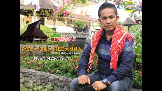 Download Mp3 Pola Dua Redanna - Datuk Muda Barus   gendang Salih