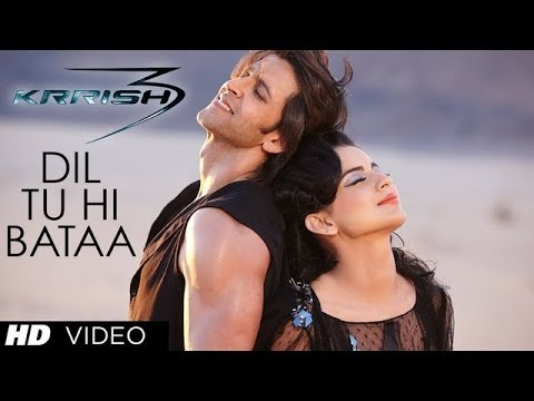 Dil Tu Hi Bataa Full Song - Krrish 3 - HD