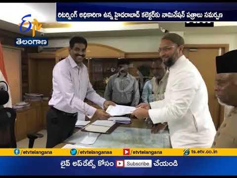 MIM's Asaduddin Owaisi Files Nomination | for Hyderabad Lok Sabha Constituency