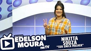 Baixar Nikitta Souza - Sua Única Mulher | Edelson Moura na TV 125