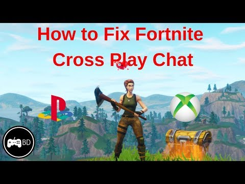 How To Fix Cross Platform Chat On Fortnite