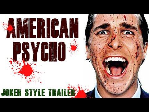 American Psycho (Joker Final Trailer Style)