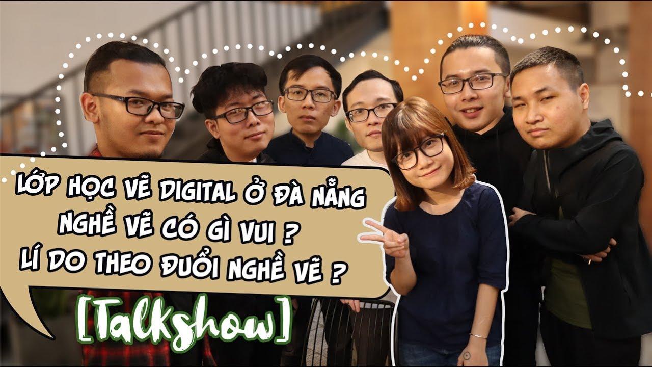 [ Talkshow ] Gặp gỡ nhóm bạn artist trẻ ở Đà Nẵng