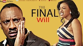 THE FINAL WILL - LATEST NOLLYWOOD MOVIE