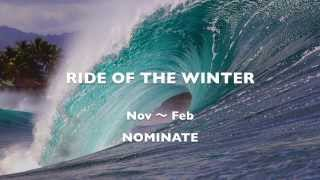 RIDE OF THE WINTER  Nov~Feb  Nominate