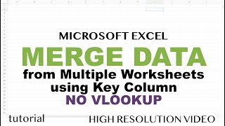 Excel - Merge Dąta from Multiple Sheets Based on Key Column