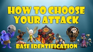 BASE IDENTIFICATION! How to choose the right th10 war attack!
