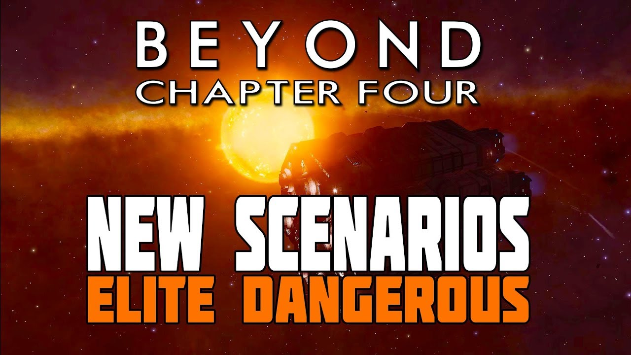 Elite Dangerous Chapter Four - The Scenarios