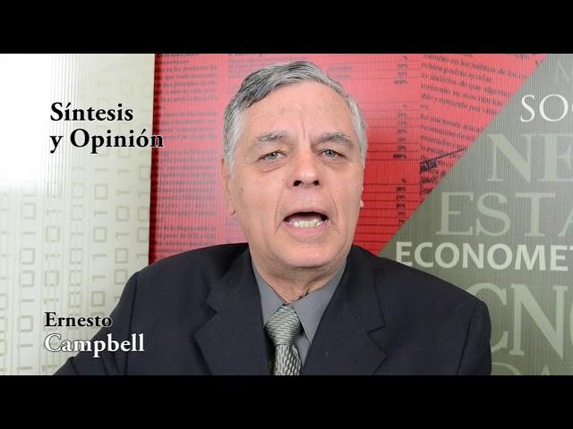 Ernesto Campbell (Cual es el rumbo de México en economía)
