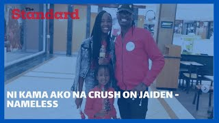 Nameless hilariously says his young daughter Nyakio has crush on singer Jaden Smith