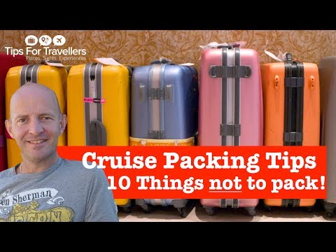 cruise-packing-tips.-the-10-things-not-to-pack-ever!