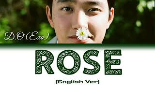 [Lyrics]디오 (D.O) of 엑소 (Exo) – Rose (English Ver.) 1 st mini…
