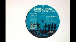 Kemet Crew - Press the Buzzer