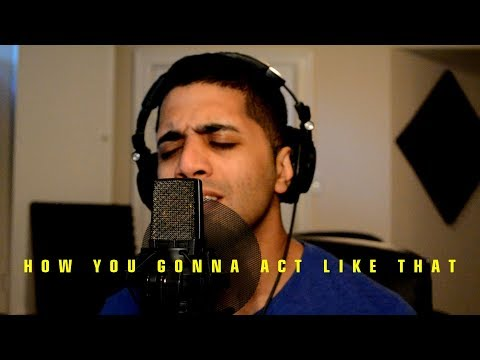Tyrese - How you gonna act like that (Remake / Cover) (Sydney Renae Response) (lyrics)