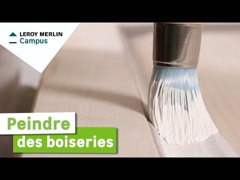 Comment Peindre Les Boiseries Leroy Merlin