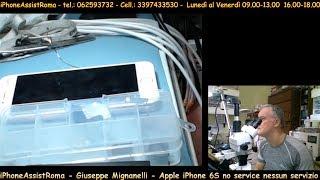 iPhoneAssistRoma - Giuseppe Mignanelli - Apple iPhone 6S no service nessun servizio thumbnail