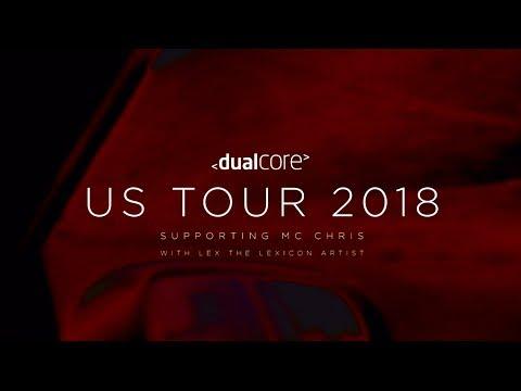 Dual Core 2018 Tour Dates