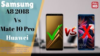 Samsung Galaxy A8/A5 2018 Vs Huawei Mate 20 Pro Specification Review and Comparison