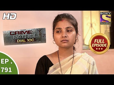 Crime Patrol Dial 100 – Ep 791 – Full Episode – 4th June, 2018