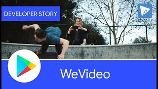 Android Developer Story: Video editing app WeVideo increases user engagement with material design thumbnail