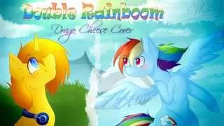 David Larsen - Double Rainboom (Drago Cheese Cover) (MP3 Link)