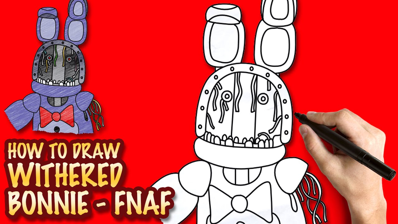 How to draw fnaf freddy steps - How To Draw Withered Bonnie Fnaf Easy Step By Step Drawing Lessons Youtube