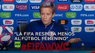 """""""La FIFA ni siquiera lo pensó... ese es el problema"""": Megan Rapinoe"""