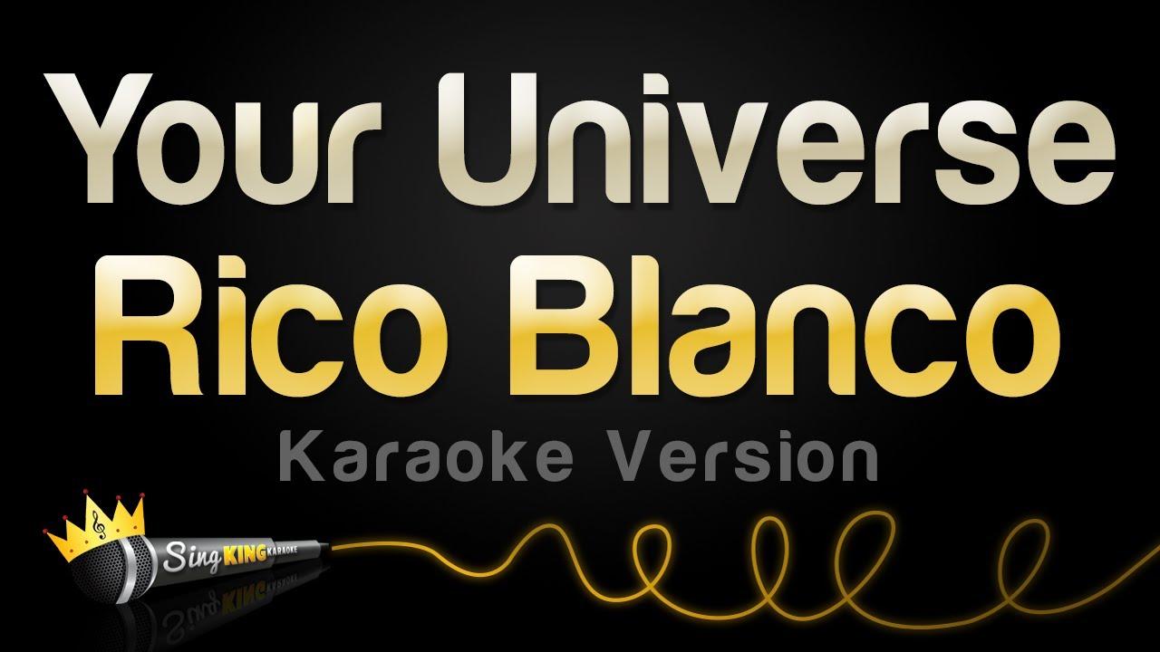 Rico Blanco - Your Universe (Karaoke Version)