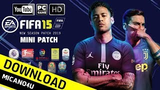 FIFA 15 New Season Patch 2019 Mini Patch - FIFA 19 Edition