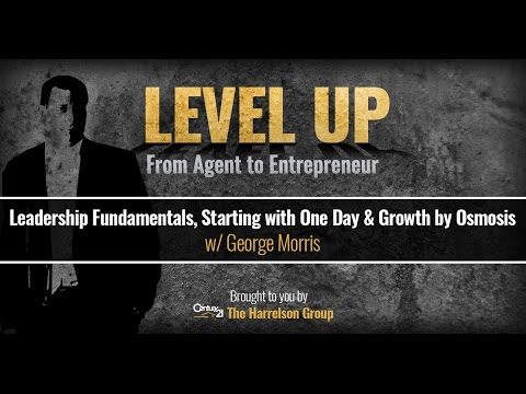 Leadership Fundamentals, Starting with One Day & Growth by Osmosis w/George Morris