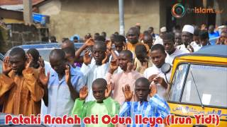 Video Pataki Arafah ati Odun Ileya (Irun Yidi) download MP3, 3GP, MP4, WEBM, AVI, FLV Maret 2018