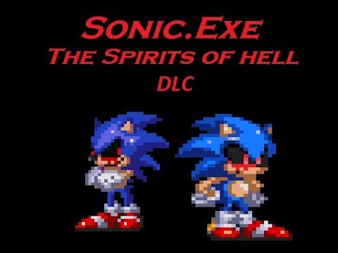 Sonic Exe: The Spirits of Hell by Dan the Patient Bear - Game Jolt