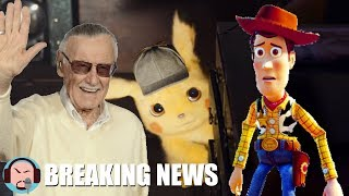 RIP STAN LEE, Toy Story 4 & Detective Pikachu