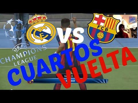 PES 2015 Real Madrid vs FC Barcelona VUELTA Cuartos de final UEFA ...