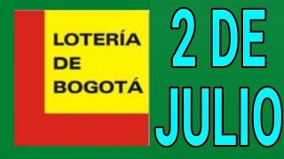 Resultados lotería de Bogota 2 de Julio de 2020