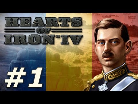 Hearts of Iron IV: Death or Dishonor | Romania - Part 1