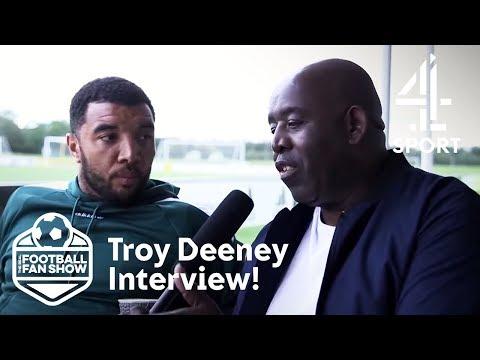 Robbie Lyle Interviews Watford Legend Troy Deeney | The Real Football Fan Show