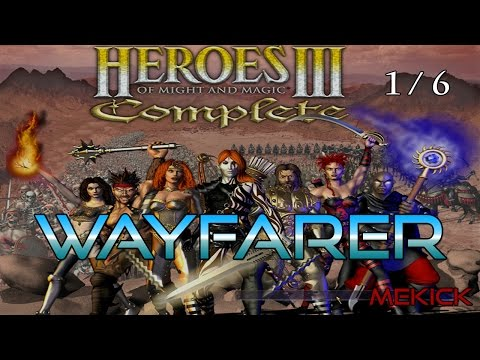 Heroes Of Might And Magic III: Wayfarer (Part 1)