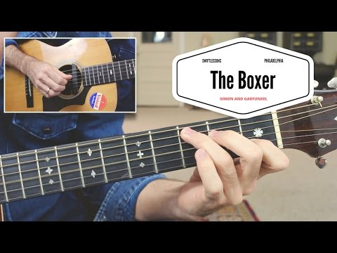 "How to Play ""The Boxer"" - Simon and Garfunkel Complete Guitar Lesson"