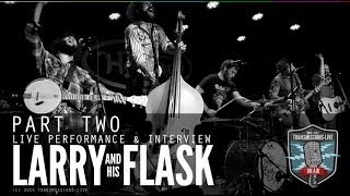 Larry And His Flask LIVE at The Sweetwater Music Hall - Transmissions LIVE Ep 11 Part Two. (HD) 2014