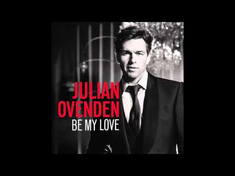 Julian Ovenden  The Way You Look Tonight