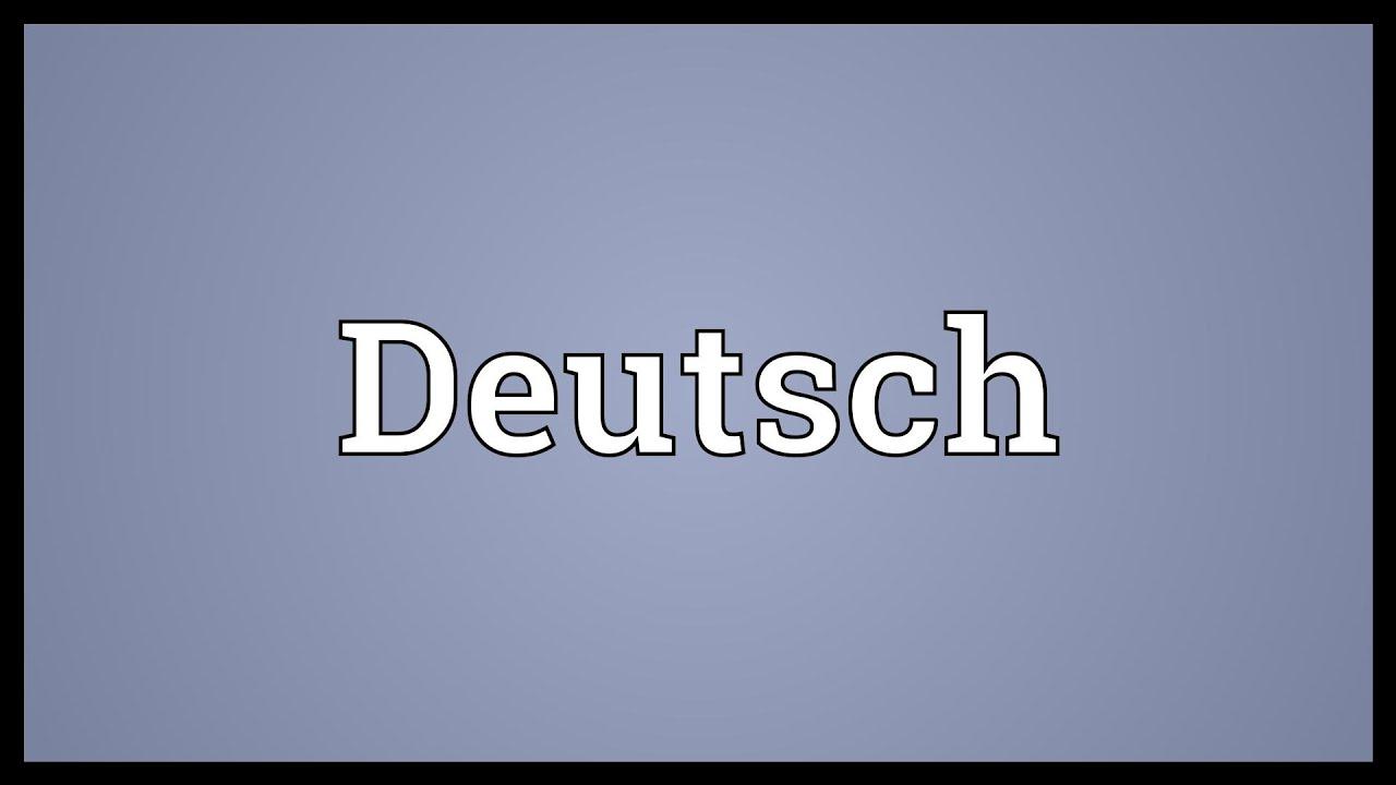 Deutsch Meaning