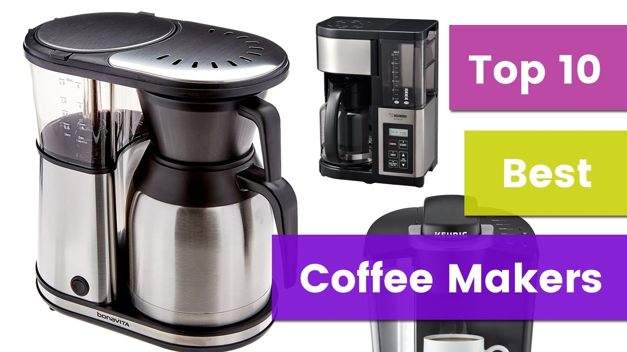 Top 10 Best Coffee Makers 2017 Youtube