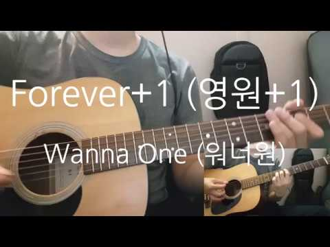 Wanna One (워너원) - Forever+1 (영원+1) Acoustic Guitar Cover